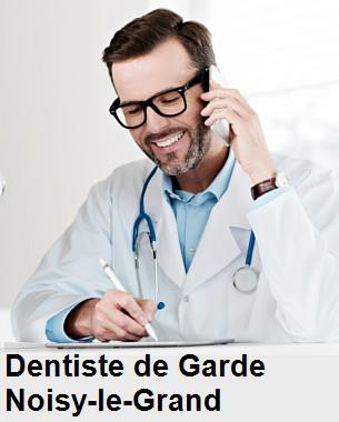 Dentiste de garde à Noisy-le-Grand